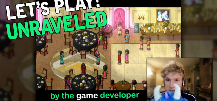 Day 3: Developer Aaron plays Unraveled!